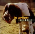 The-Cardigans-Sick--Tired-